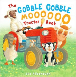 Recommended book: The gobble gobble mooooo tractor book